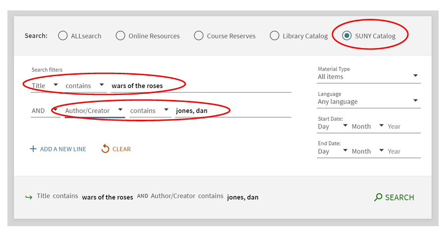 """This shows a screen shot of the ALL-Search queue where the search is set to """"SUNY Catalog"""" and """"Wars of the Roses"""" is entered into a title search. Also, """"Jones, Dan"""" is entered into an author search"""