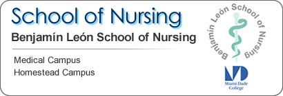 School of Nursing Benjamin Leon School of Nursing Medical Campus - Homestead Campus