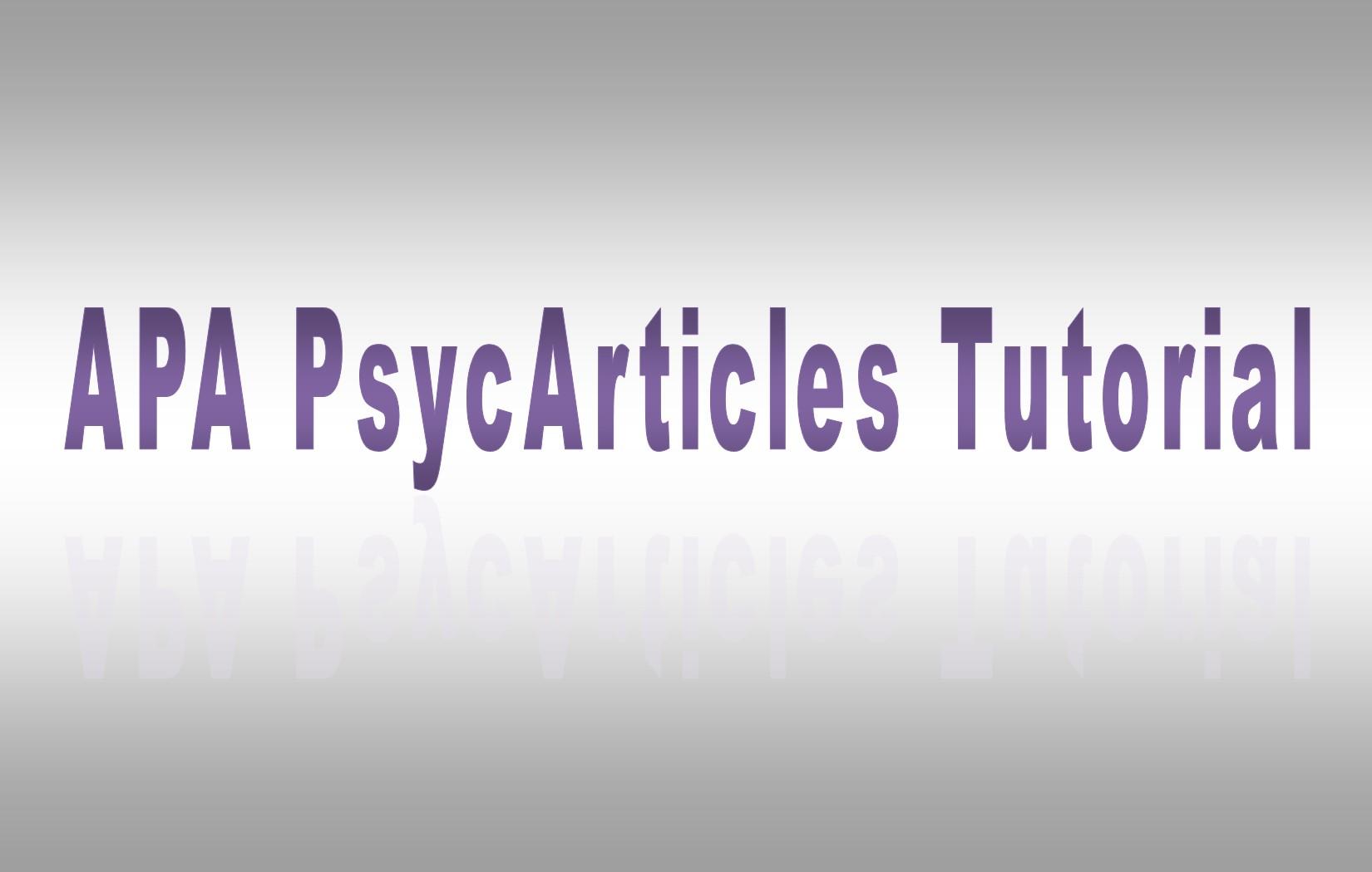 APA PsycArticles Tutorial