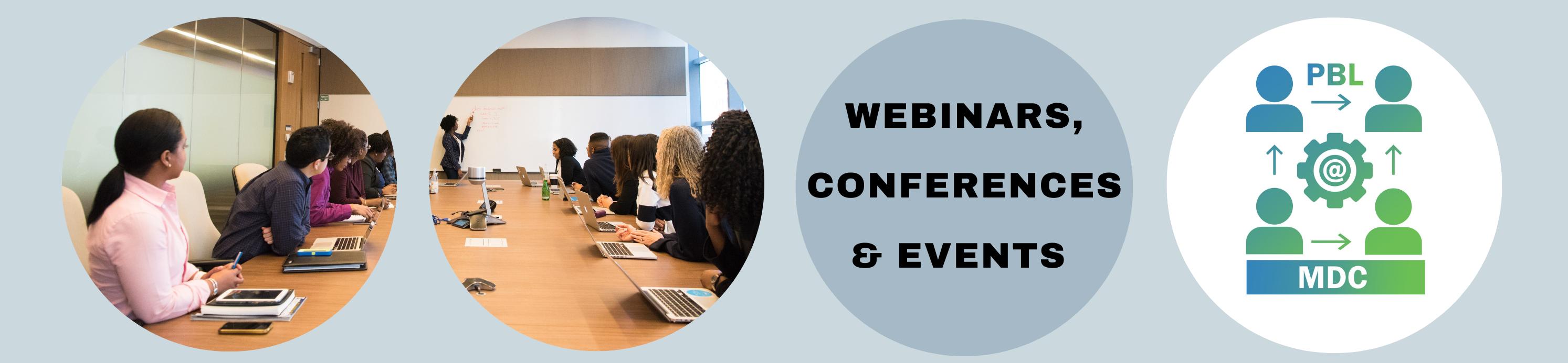 Webinars, Conferences & Events