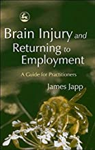 Brain Injury and Returning to Employment book cover