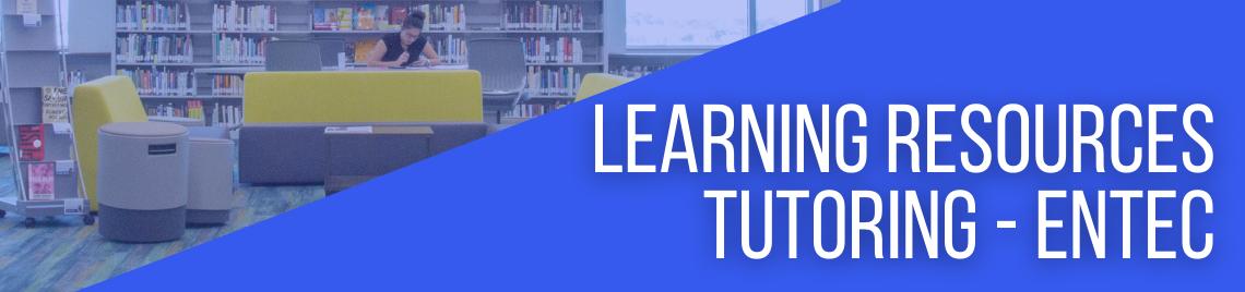 Learning Resources Tutoring - Entec
