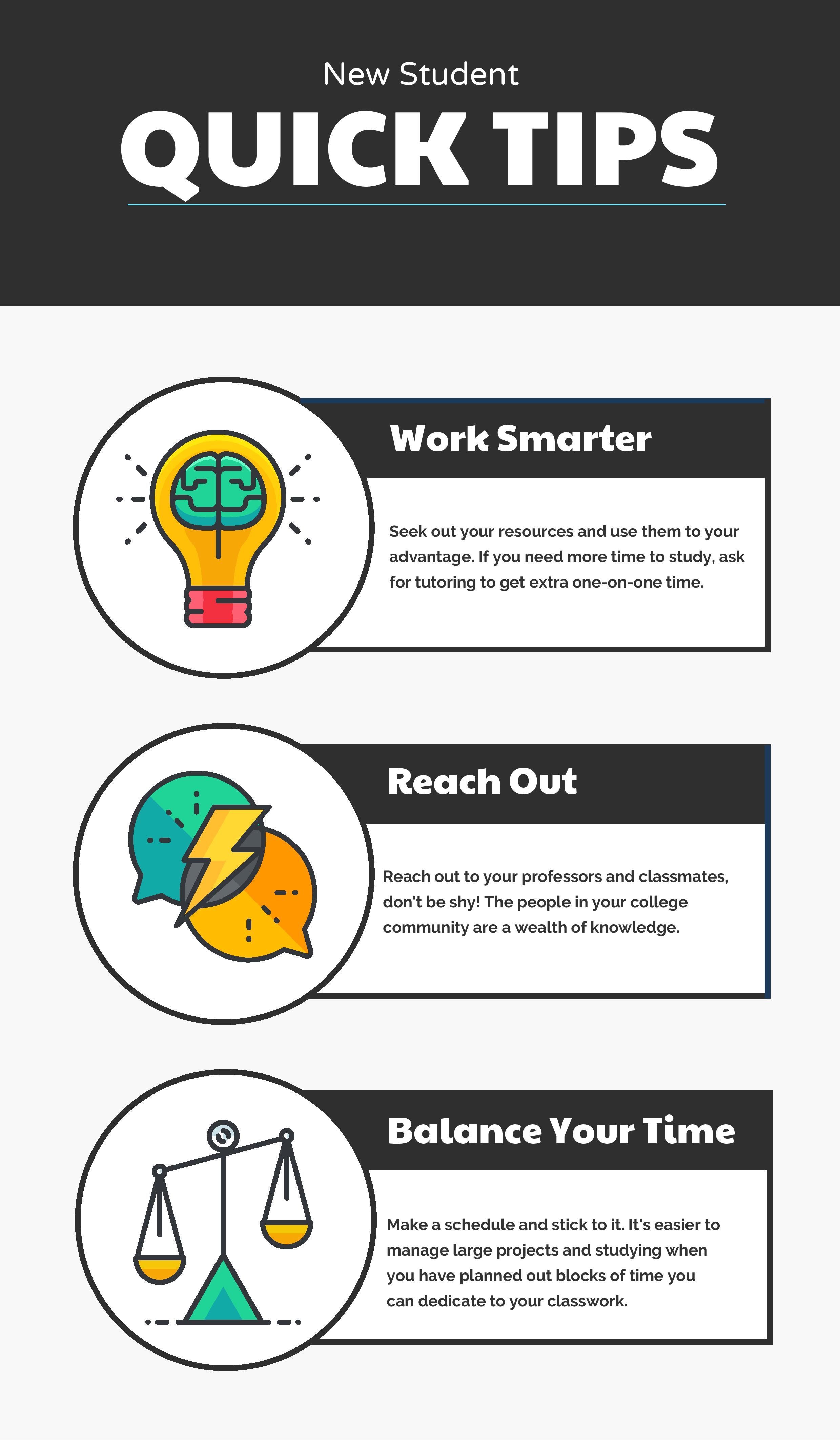 Student Tips Work smarter, reach out, balance your time
