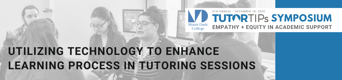 Utilizing Technology to Enhance Learning Process in Tutoring Sessions