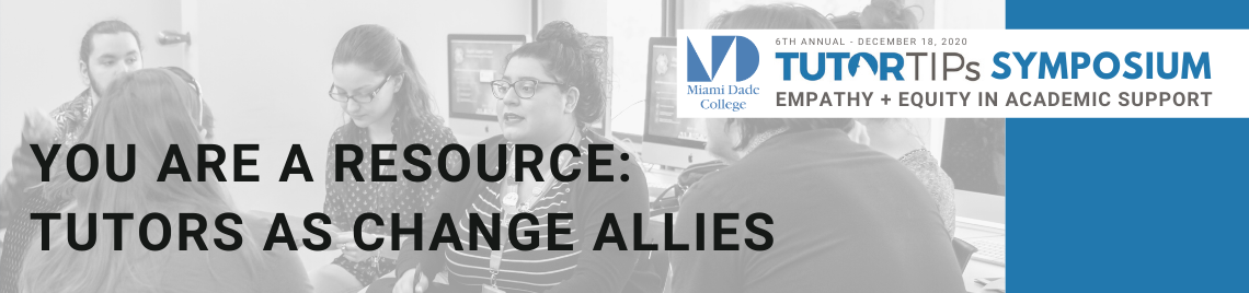 You Are A Resource: Tutors As Change Allies