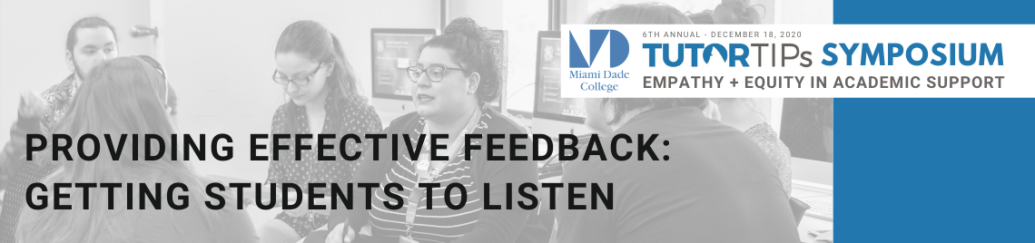 Providing Effective Feedback: Getting Students to Listen