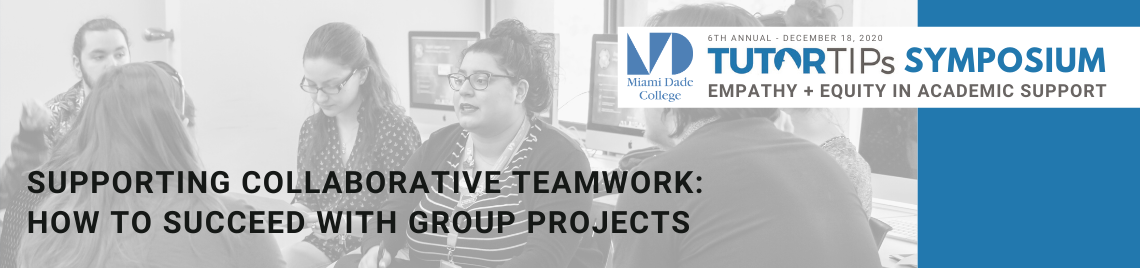 Supporting Collaborative Teamwork: How to Succeed with Group Projects
