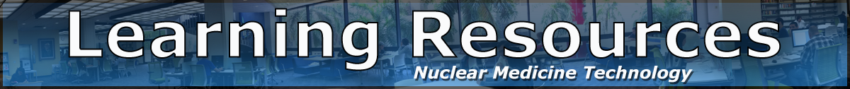 Learning Resources Nuclear Medicine