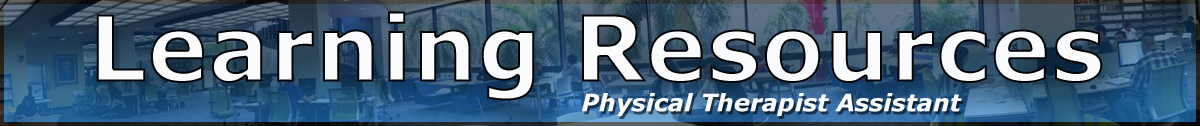 Learning Resources Physical Therapy Assistant