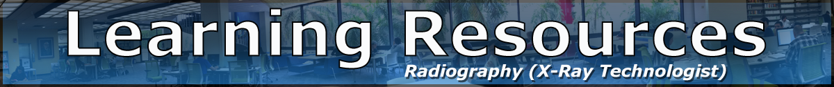 Learning Resources Radiography (X-Ray Technologist)