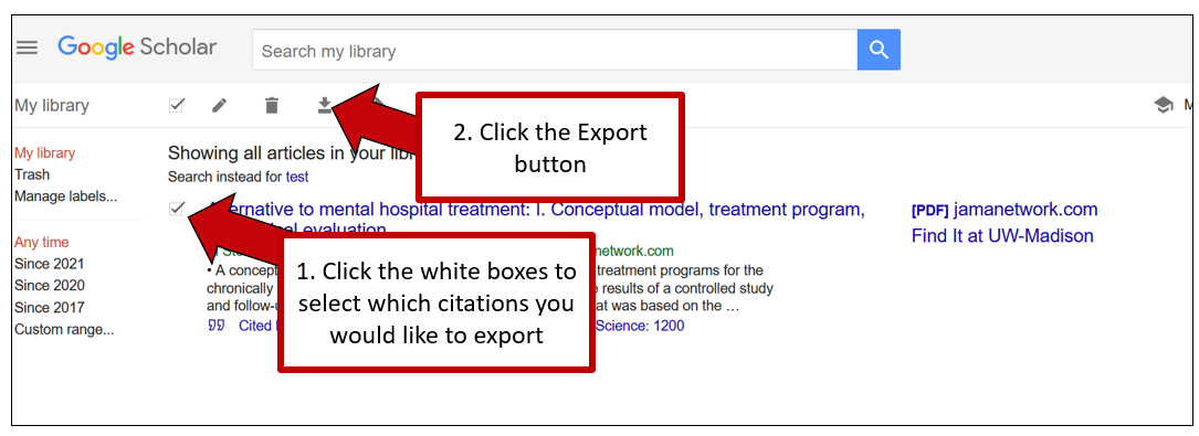 Screenshot of Google Scholar Library. The first arrow points to little white boxes next to each article saved to your library, with instructions to click the boxes to select the articles you would like to export. A second arrrow points to a download symbol just beneath the search bar, with instructions to click the export button.
