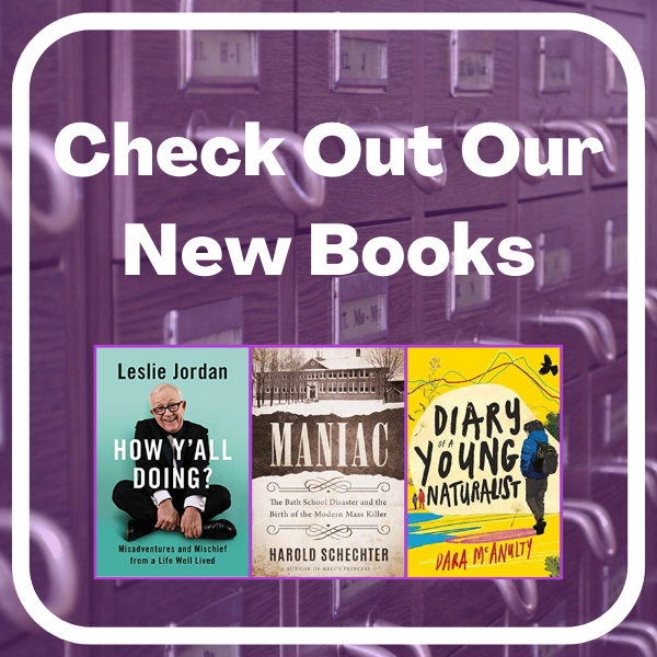 Check Out Our New Books  and three book covers