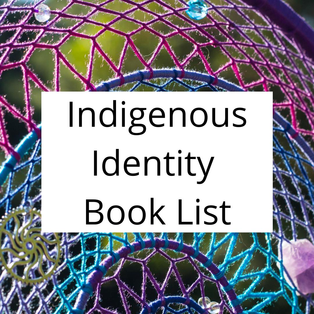 Indigenous Identity Book List