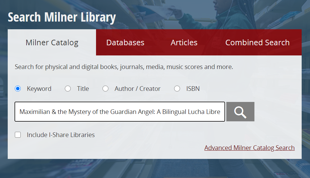 Milner Library Catalog Search