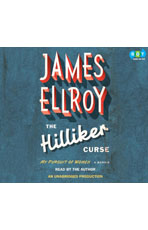 Audiobook cover for The Hilliker Curse by James Ellroy