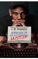 Audiobook cover for Memoirs of an Accidental Hustler by J. M. Benjamin