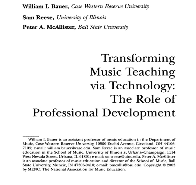 """Transforming Music Teaching via Technology: The Role of Professional Development"" by William I. Bauer"