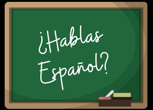 """hablas espanol"" written on a chalkboard"