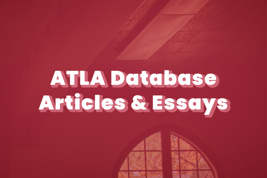 ATLA Database articles and essays