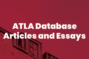Theology and religion articles and essays in ATLA database