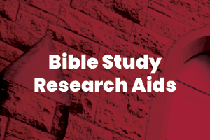 Bible study research aids