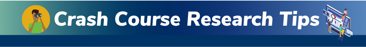 Crash Course Research Tips banner