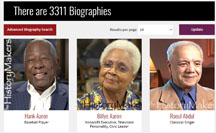 """Biographies screenshot from The HistoryMakers page with statement """"There are 3311 biographies"""" and images of Hank Aaron, Billye Aaron, and Raoul Abdul."""
