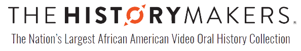 The HistoryMakers the nation's largest African American video oral history collections