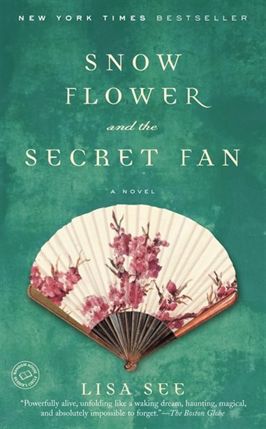 Book cover for Snow Flower and the Secret Fan by Lisa See