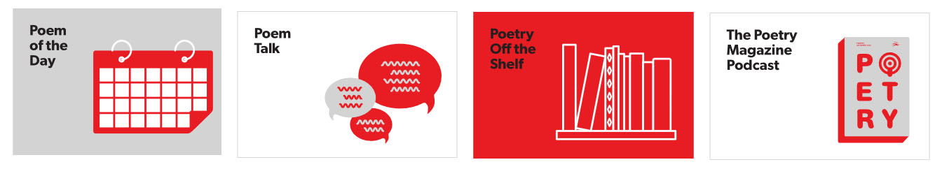 Poetry foundation, podcasts logos: Poem of the Day; Poem Talk; Poetry off the Shelf; The Poetry Magazine Podcast