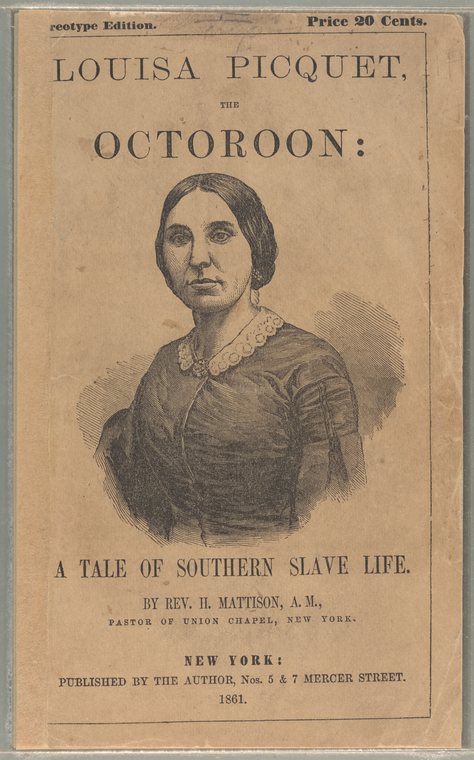 Cover illustration of Louisa Picquet, the octoroon. Date Issued 1861.