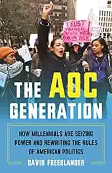 The AOC generation by David Freedlander