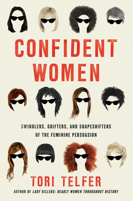 Confident Women by Tori Telfer