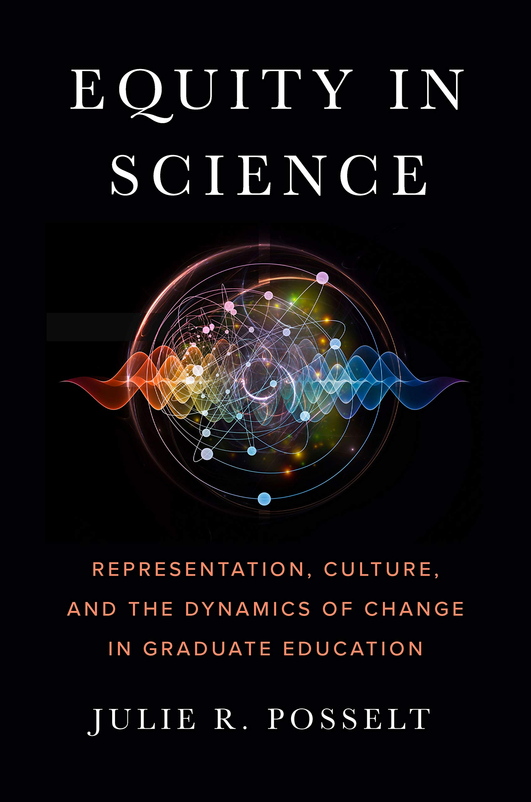 Equity in science : representation, culture, and t