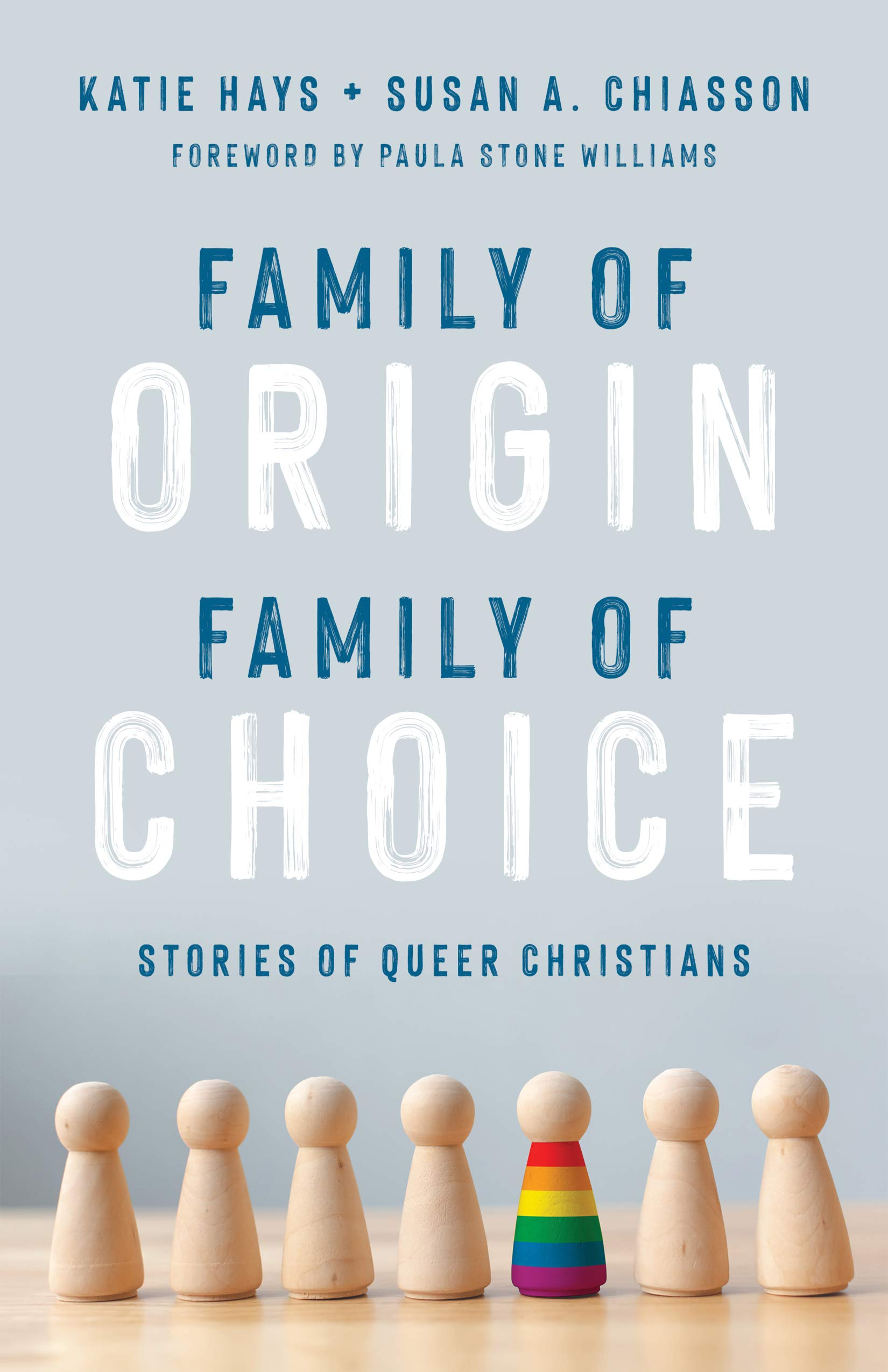 Family of Origin Family of Choice