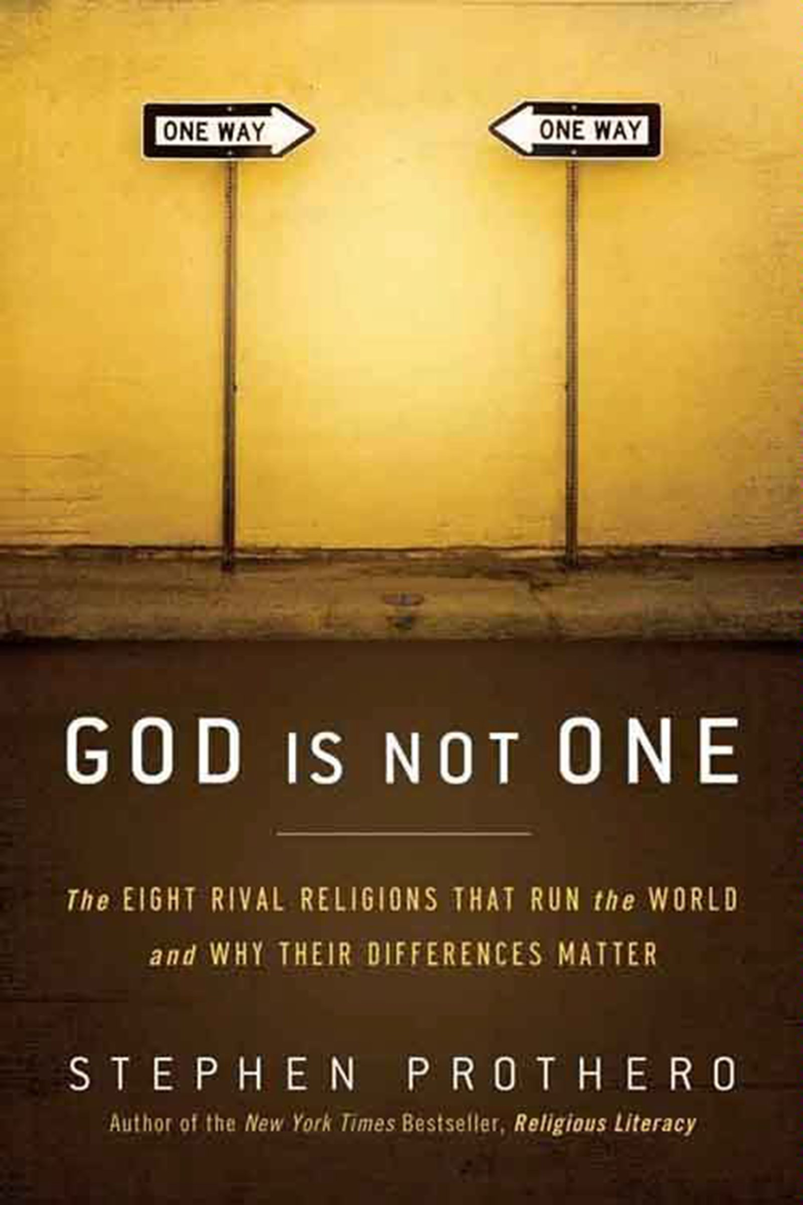 God is not One by Stephen Prothero