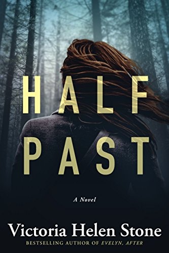 Half past by Victoria Helen Stone
