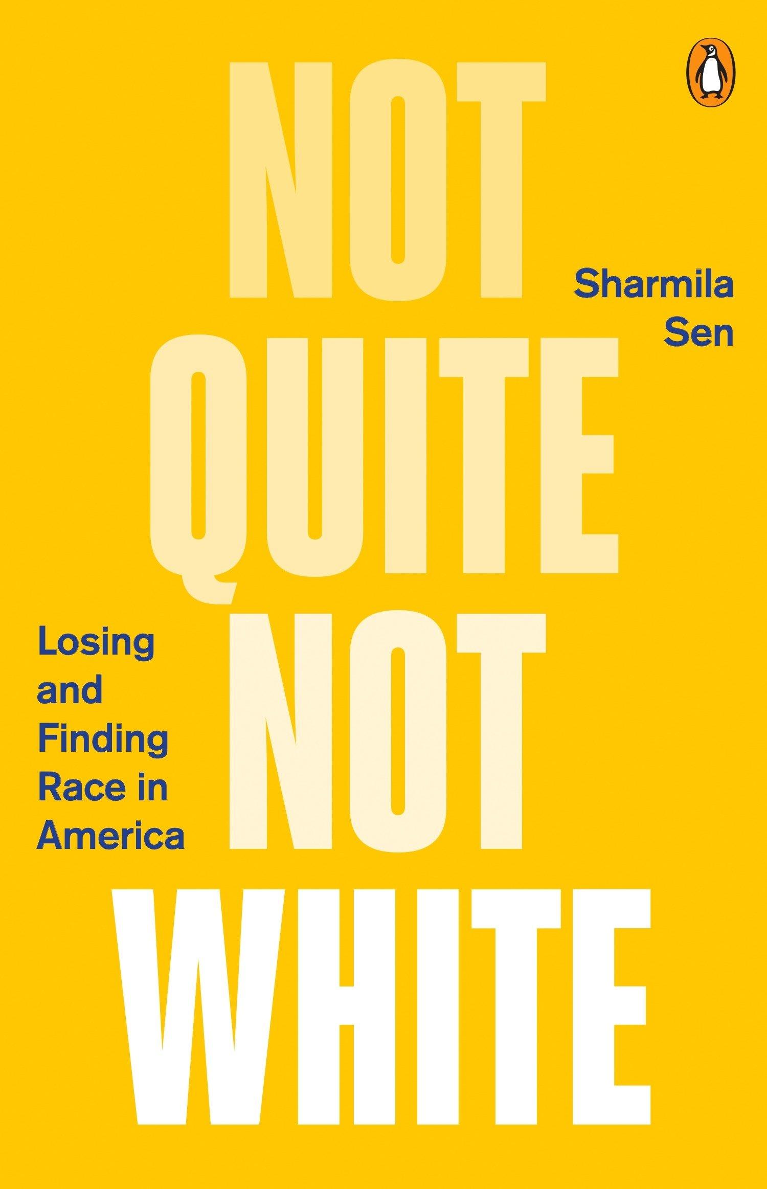 Not quite white by Sharmila Sen