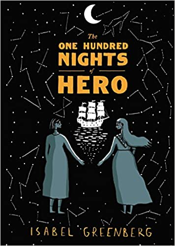One hundred nights of Hero by Isabel Greenberg