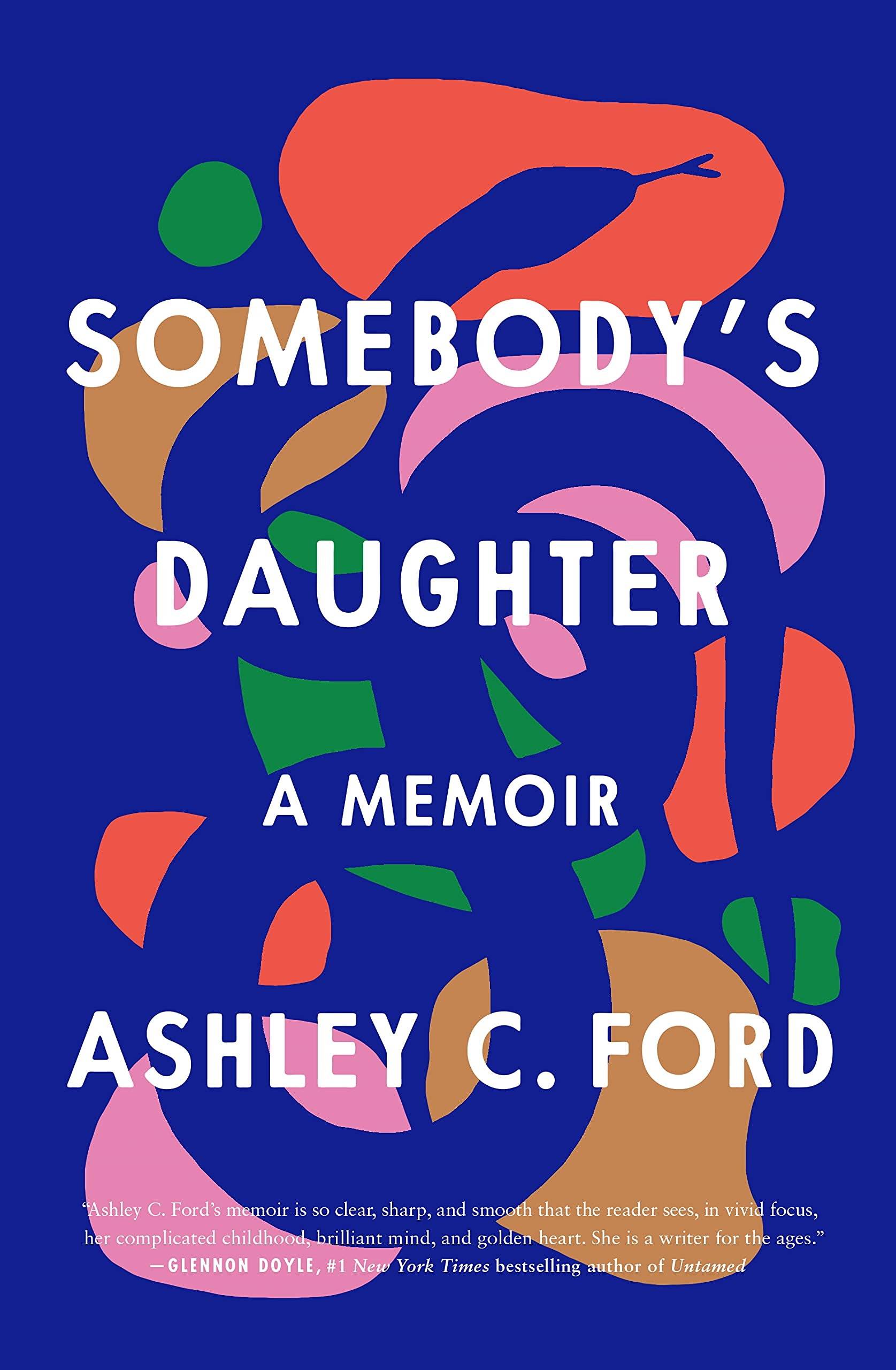 Somebodys daughter by Ashley C Ford