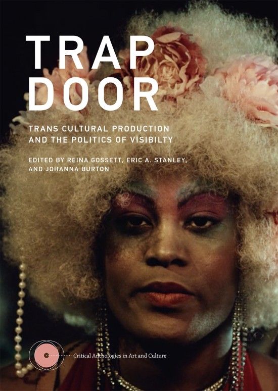 Trap door: trans cultural production and the polit