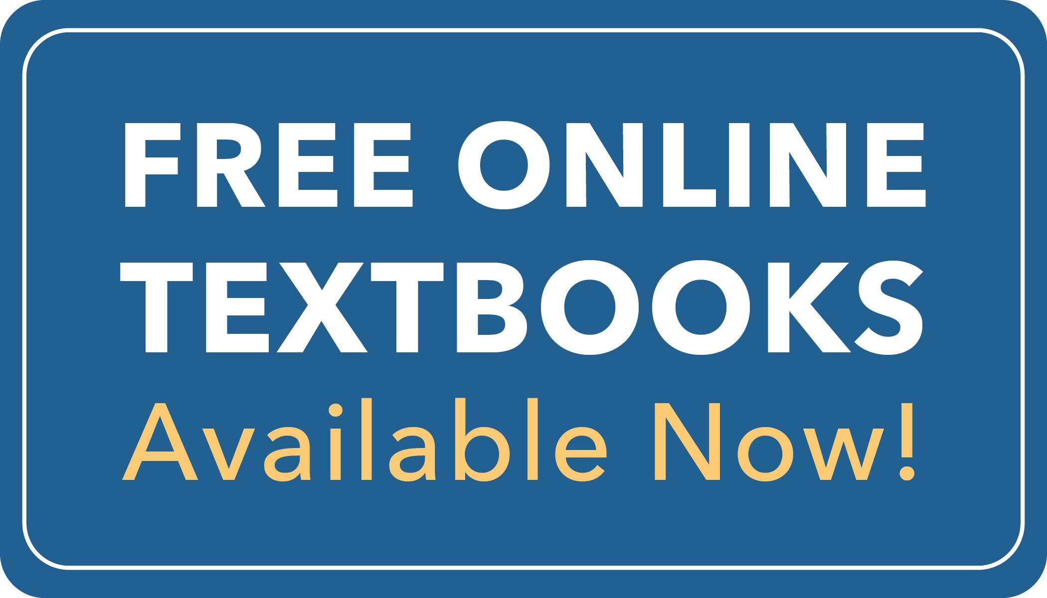 Free Online Textbooks Available Now!