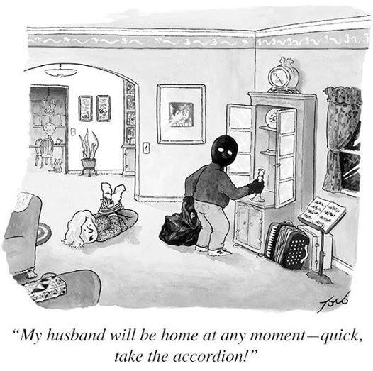My husband will be home at any moment--quick, take the accordion!