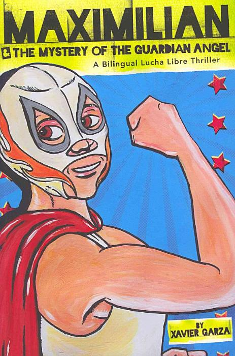 Book cover, boy in a wrestling mask and red cape holds up his arm to flex muscle,
