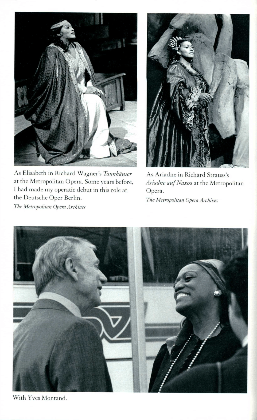 Three photos. Jessye Norman as Elisabeth and Ariadne and a final photo with Yves Montand
