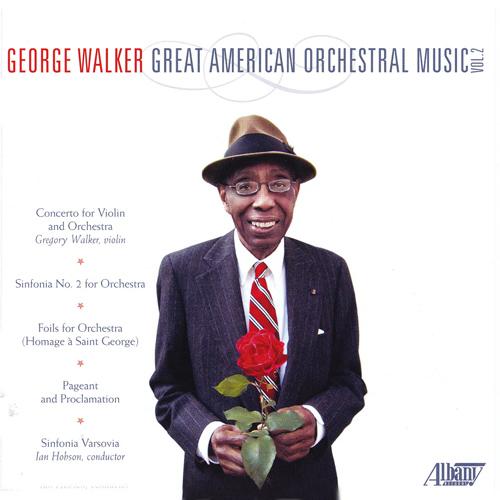George Walker Great American Orchestral Music Album Art