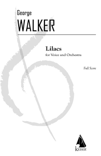 George Walker Lilacs for Voice and Orchestra Cover Art