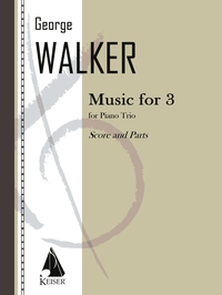 George Walker Music for 3 for piano trio cover art