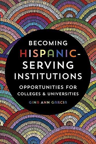 Becoming Hispanic-serving instituitons