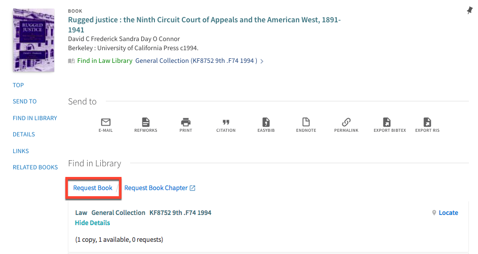 "Screenshot of catalog record for the book ""Rugged Justice"", showing the ""Request Book"" link that appears after signing in to the library catalog account"
